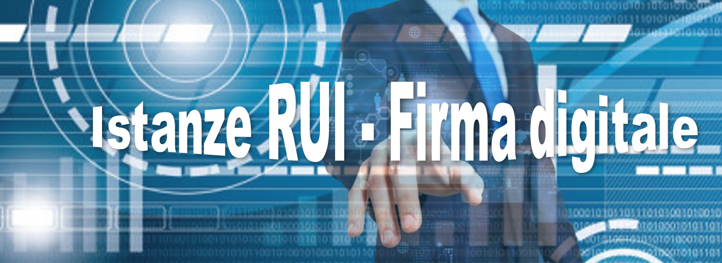 Istanze RUI - Firma digitale